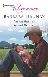 The Cattleman's Special Delivery ebook by Barbara Hannay