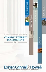 2016 Commercial & Industrial Common Interest Development Act ebook by Epsten Grinnell Howell,Susan M. Hawks McClintic, Esq.,John (Jay) W. Hansen, Jr, Esq.,Nancy I. Sidoruk, Esq.,Dea C. Franck, Esq.