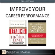 Improve Your Career Performance (Collection) ebook by Ken Blanchard,Garry Ridge