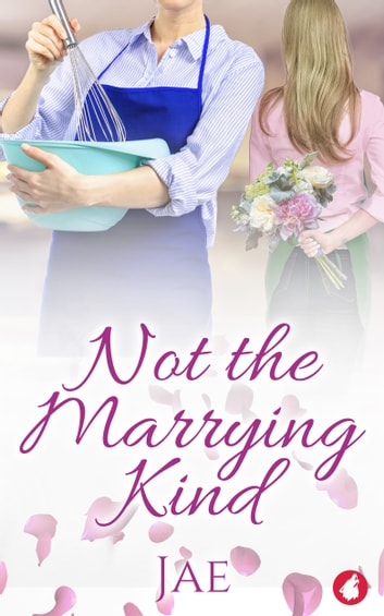 Not the Marrying Kind ebook by Jae
