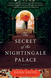 The Secret of the Nightingale Palace - A Novel ebook by Dana Sachs