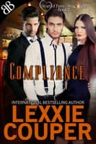 Compliance ebook by Lexxie Couper