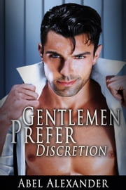 Gentlemen Prefer Discretion ebook by Abel Alexander