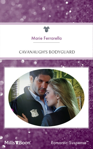 Cavanaugh's Bodyguard ebook by Marie Ferrarella