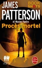 Procès mortel - Bookshots ebook by