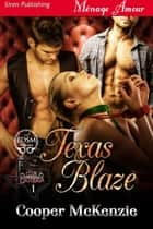 Texas Blaze ebook by Cooper McKenzie