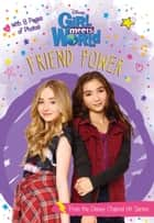 Girl Meets World: Friend Power ebook by Disney Book Group
