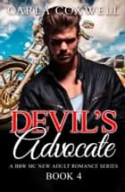 Devil's Advocate IV ebook by Carla Coxwell