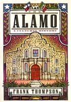 The Alamo ebook by Frank Thompson