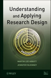 Understanding and Applying Research Design ebook by Martin Lee Abbott,Jennifer McKinney