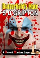 Butterfield's Hate ebook by S.D. Gripton