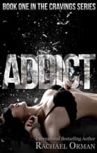 Addict ebook by Rachael Orman