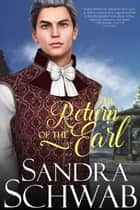 The Return of the Earl ebook by Sandra Schwab