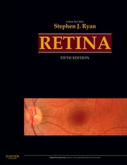 Retina E-Book ebook by Stephen J. Ryan, MD, Andrew P. Schachat,...