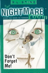 The Nightmare Room #1: Don't Forget Me! ebook by R.L. Stine