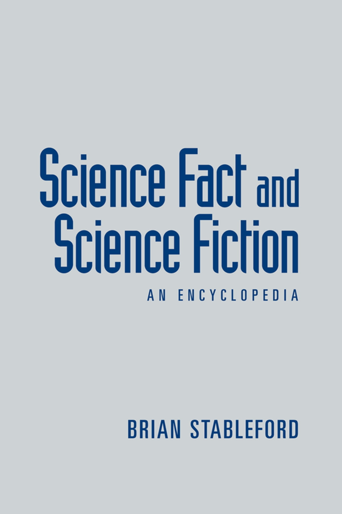 Science Fact and Science Fiction eBook by Brian Stableford - 9781135923730  | Rakuten Kobo