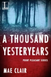 A Thousand Yesteryears ebook by Mae Clair