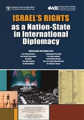 Israel's Rights as a Nation-State in International Diplomacy ebook by Jerusalem Center for Public Affairs
