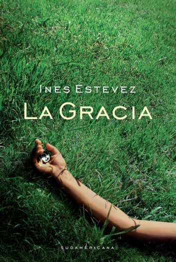 La gracia eBook by Inés Estévez