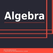 Algebra audiobook by Introbooks Team