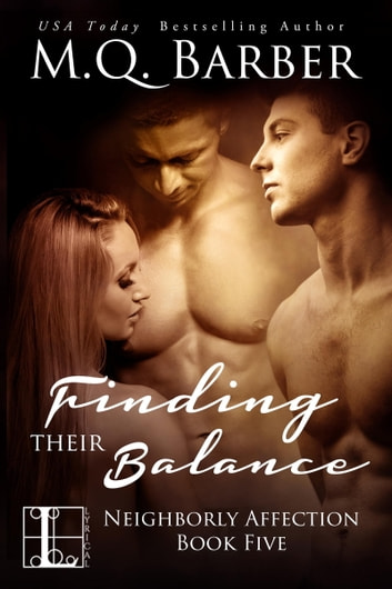 Finding Their Balance ebook by M.Q. Barber
