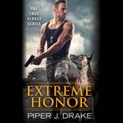 Extreme Honor audiobook by Piper J. Drake
