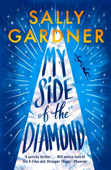 My Side of the Diamond ebook by Sally Gardner