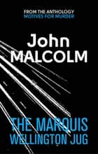 The Marquis Wellington Jug ebook by