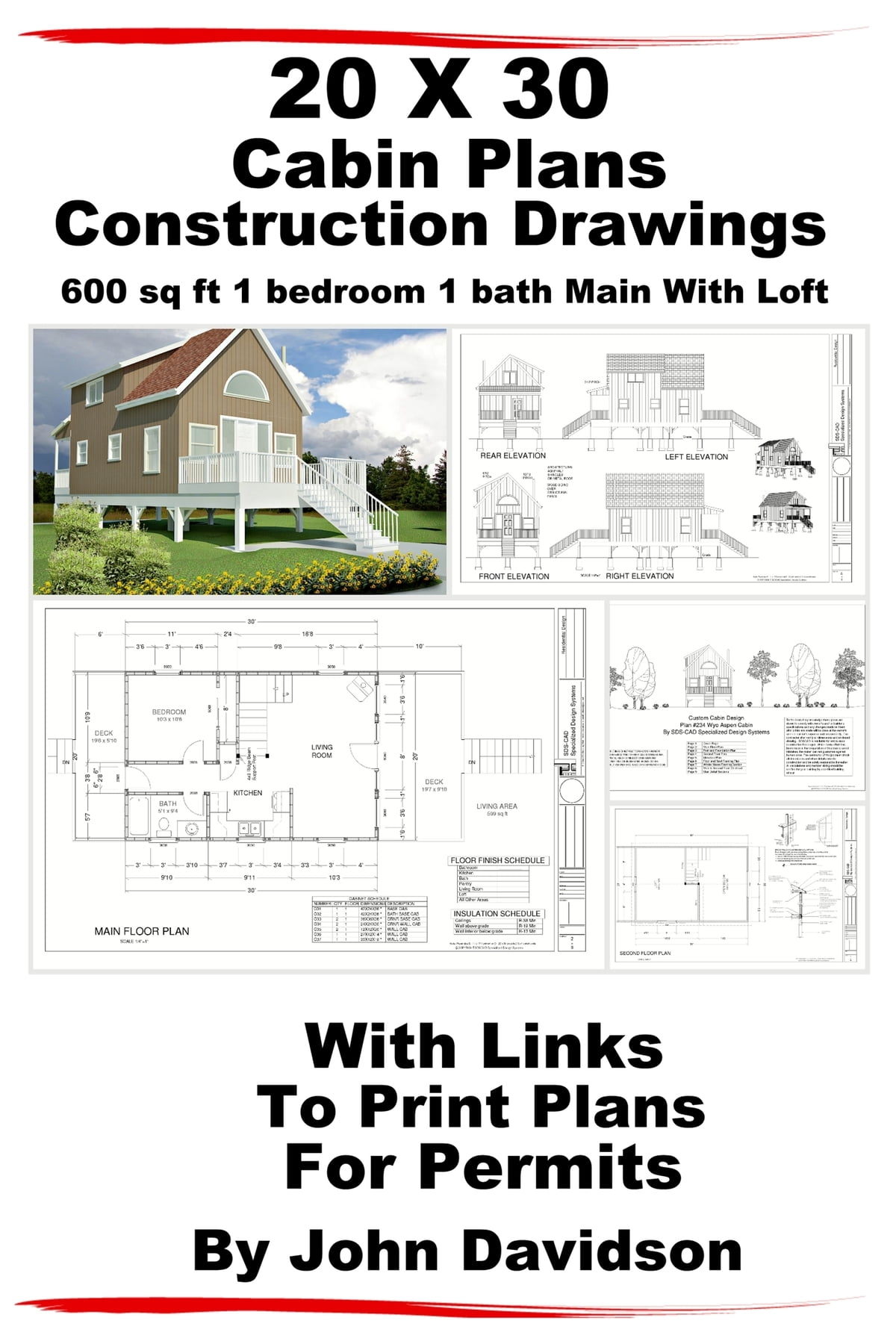 20 x 30 Cabin Plans Blueprints Construction Drawings 600 sq ft 1 bedroom 1  bath Main With Loft eBook by John Davidson   9781310815058   Rakuten Kobo. 20 x 30 Cabin Plans Blueprints Construction Drawings 600 sq ft 1