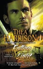 Falling Light ebook by Thea Harrison
