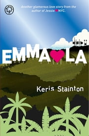 Emma hearts LA ebook by Keris Stainton