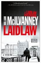 Laidlaw eBook by William McIlvanney
