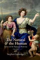 The Natural and the Human ebook by Stephen Gaukroger