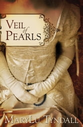 Veil of Pearls ebook by MaryLu Tyndall