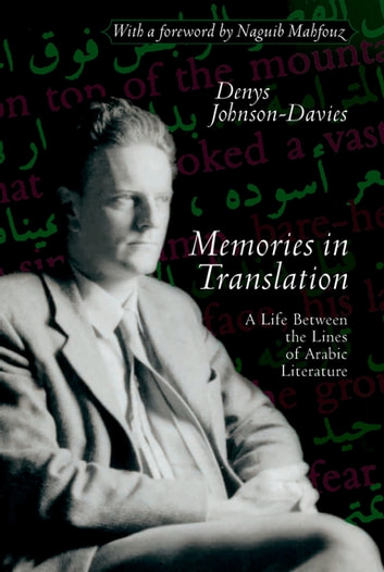 Memories In Translation ebook by Denys Johnson-Davies