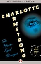 The Black-Eyed Stranger ebook by Charlotte Armstrong
