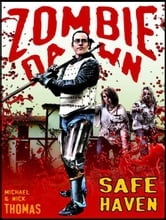 Safe Haven (Zombie Dawn Stories) ebook by Nick S. Thomas