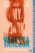My Dark Vanessa ebook by Kate Elizabeth Russell
