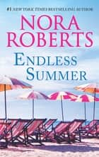 Endless Summer - One Summer\Lessons Learned 電子書籍 by Nora Roberts