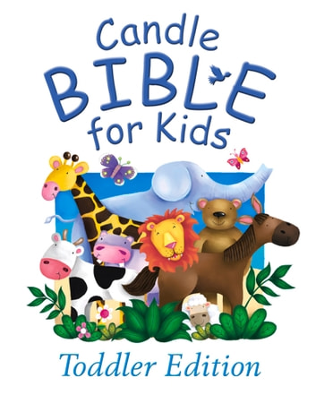 Candle Bible for Kids Toddler Edition ebook by Juliet David,Jo Parry