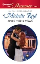 After Their Vows ebook by Michelle Reid