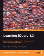 Learning jQuery 1.3 ebook by Jonathan Chaffer
