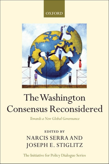 The Washington Consensus Reconsidered - Towards a New Global Governance ebook by