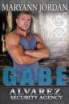 Gabe ebook by Maryann Jordan
