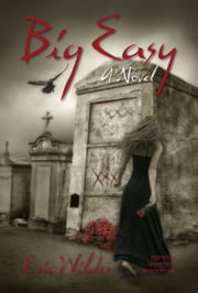 Big Easy Ebook di Eric Wilder