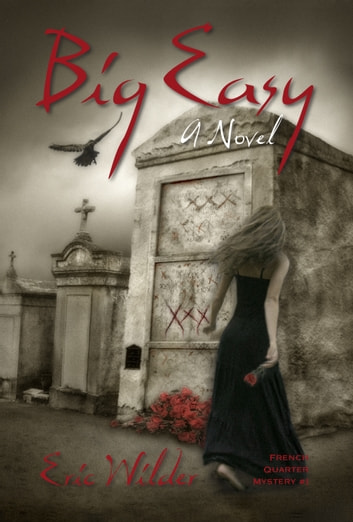 Big Easy ebook by Eric Wilder