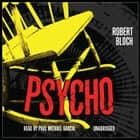 Psycho audiobook by Robert Bloch
