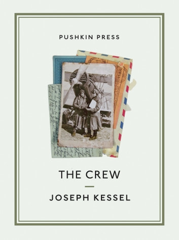 The Crew ebook by Joseph Kessel