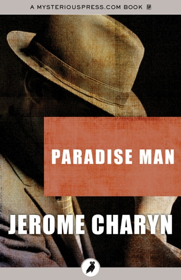 Paradise Man ebook by Jerome Charyn