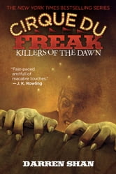 Cirque Du Freak #9: Killers of the Dawn - Book 9 in the Saga of Darren Shan ebook by Darren Shan